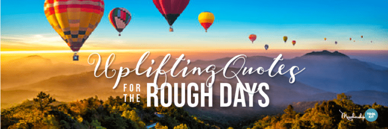 free uplifting quotes membership toolkit
