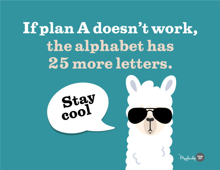 """free inspirational quote graphics membership toolkit. Reads, """"If plan A doesn't work, the alphabet has 25 more letters. Stay Cool."""""""