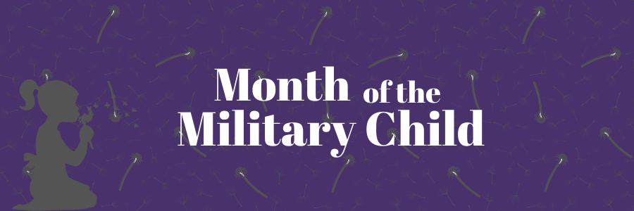 April is Month of the Military Child