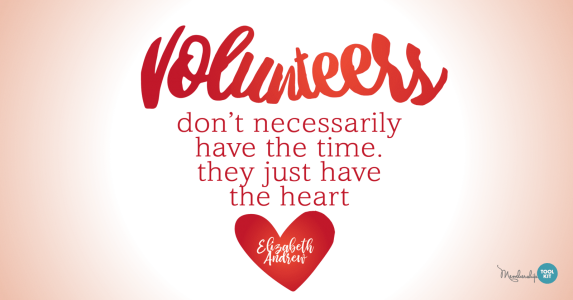 Volunteer Appreciation Graphics, free to download from Membership Toolkit. Reads,